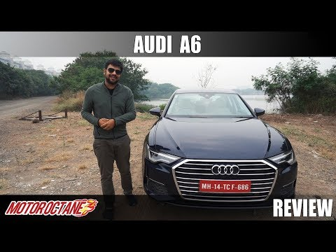 2019 Audi A6 Review | Hindi | MotorOctane