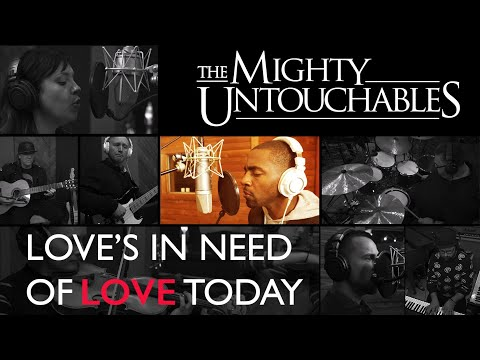 love's-in-need-of-love-today---the-mighty-untouchables-(stevie-wonder-cover)