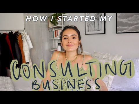 HOW I STARTED MY CONSULTING BUSINESS 2020