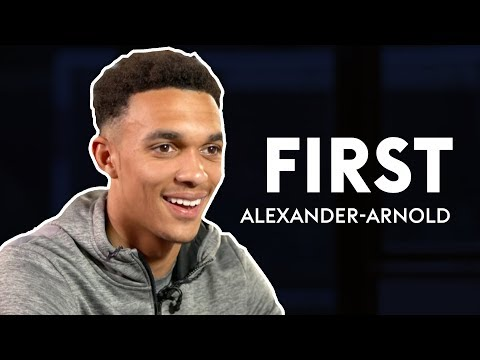 Who was Alexander-Arnold's first hero? | Trent Alexander-Arnold | First