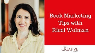 Book Marketing Tips with Ricci Wolman [Full interview]