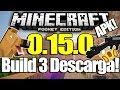 Minecraft pe 0.15.0 build 3 | apk + descarga. android