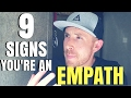 """9 - Signs You're An """"Intuitive Empath"""" - (Are You REALLY Sensitive?)"""