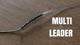 NÓ RÁPIDO E PRÁTICO -  Multifilamento vs Leader