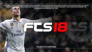 FTS 18 Android 250 MB Offline First Touch Soccer 2018