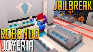I TRY TO ROB THE JOYERIA AND ME SALE MAL... - Jailbreak (Beta) - ROBLOX auf Spanisch