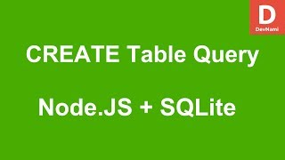 Node.JS How to CREATE TABLE query with SQLite Database