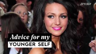 Michelle Keegan's advice for her younger self