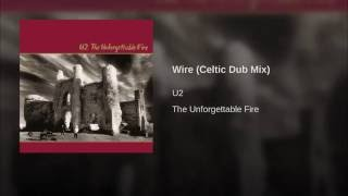 Wire (Celtic Dub Mix)