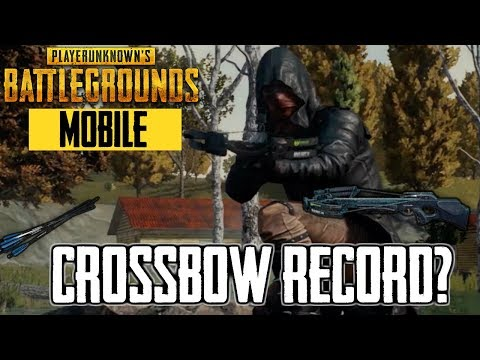 PUBG Mobile - Crossbow Challenge - New Record?