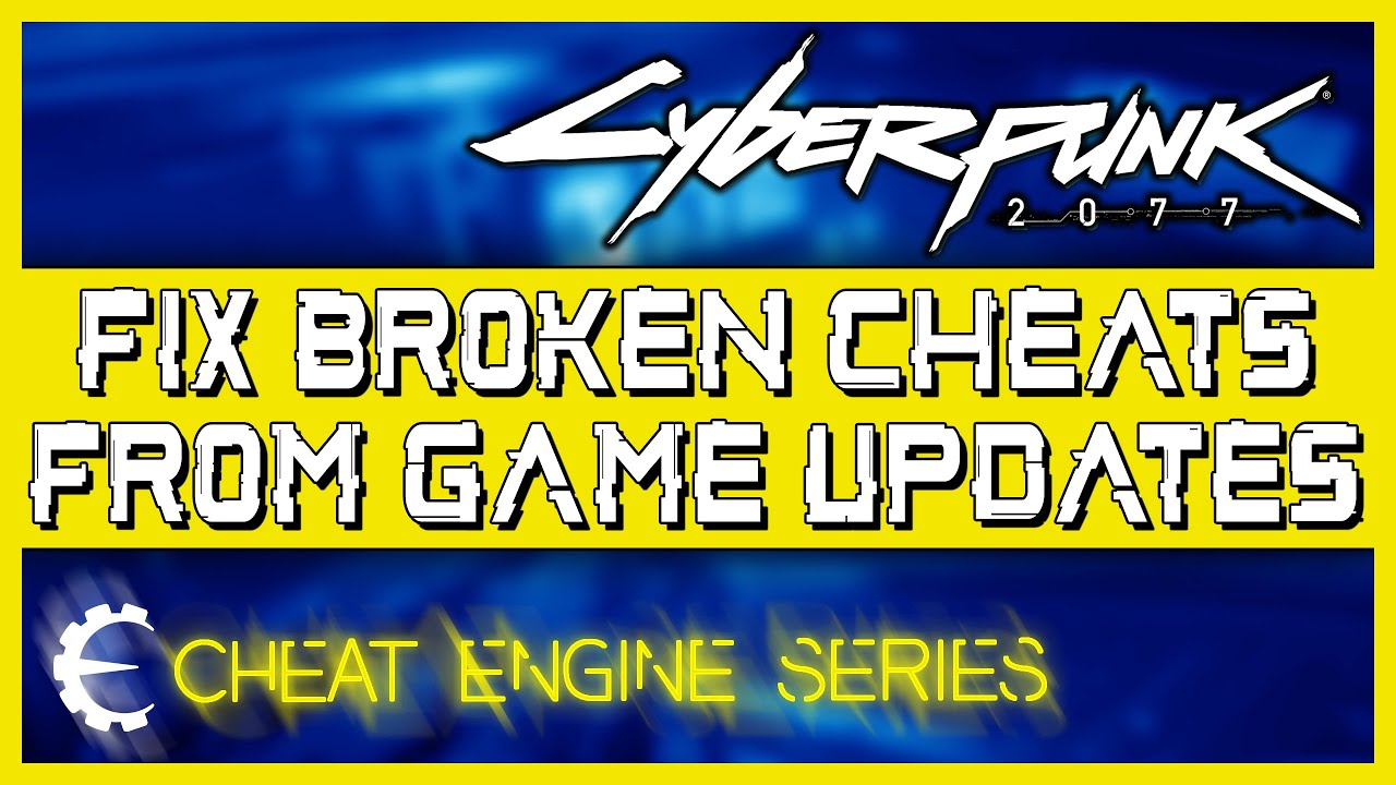 Cyberpunk 2077 Cheats - Fix Broken Cheats from Game Updates (Cheat Engine Tutorial / Trainer)