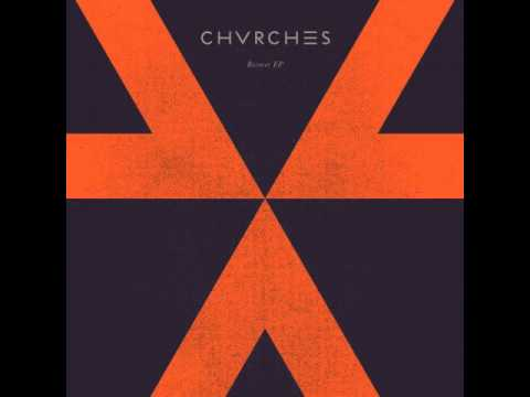 CHVRCHES - ZVVL