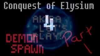 Conquest of Elysium 4 - Demon Spawn - Part 1