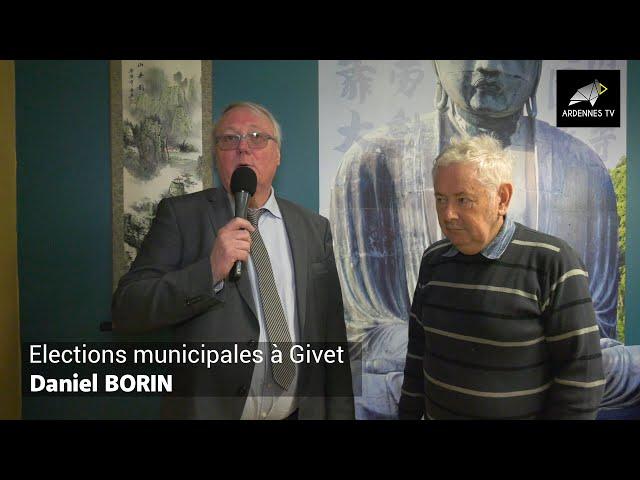 ÉLECTIONS MUNICIPALES 2020 À GIVET - Daniel BORIN