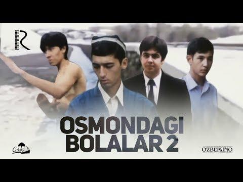 Osmondagi Bolalar 2 (o'zbek Film) | Осмондаги болалар 2 (узбекфильм) 2003