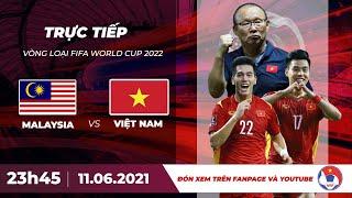 🔴 Trực tiếp   Malaysia - Việt Nam   Vòng loại World Cup 2022   VFF Channel