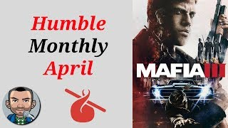 Humble Monthly April   Mafia III + Deus Ex Mankind Divided