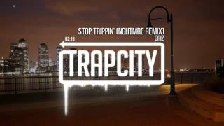 GRiZ - Stop Trippin