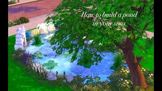 How to build a pond in the Sims 4