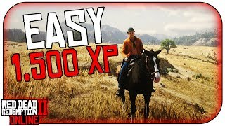 How to get 1,500 XP EASILY in RED DEAD REDEMPTION 2 ONLINE (RDR2 Online)