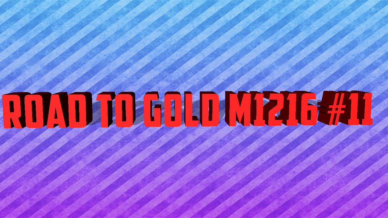 Road To Gold M1216 #11 | Black Ops 2 | byRaMbO YTB - YouTube M1216 Gold