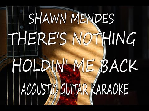 Shawn Mendes - There's Nothing Holdin' Me Back (Unplugged Karaoke Lyrics on Screen)