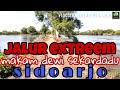 Mantap Jiwa Jalur Extreem Makam Dewi Sekardadu Sidoarjo
