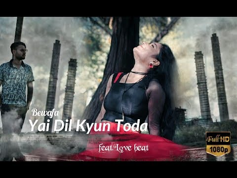 Ye dil kyun toda | Most Heart Broken Love Story | Heart Touching Song | College love2018