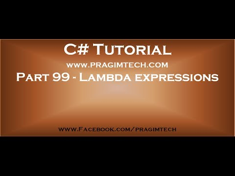 Part 99   Lambda expression in c#
