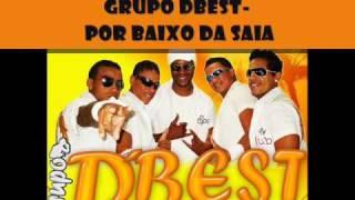 GRUPO DBEST - POR BAIXO DA SAIA