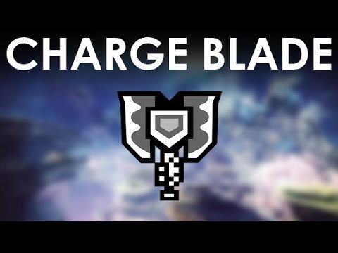 MHWorld | This is why Charge Blade is the Best