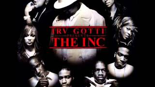 Irv Gotti Presents The Inc We Still Dont Give A Fuck