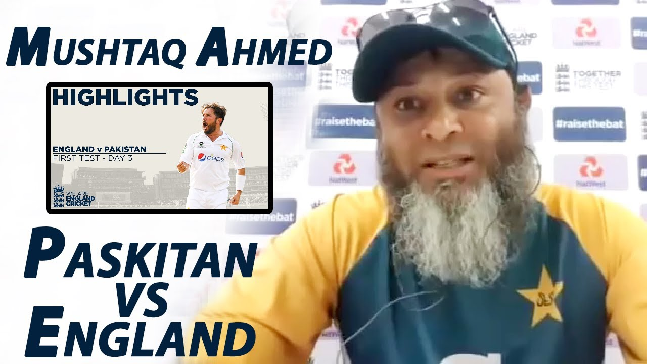 Mushtaq Ahmed Speaks With Media After Pakistan Leads England by 244 Runs | PCB