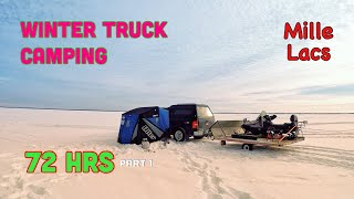 72hrs Winter Truck Camṗing on Ice - Mille Lacs (Part 1)