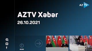 AZTV Xəbər 20:00 - 26.10.2021