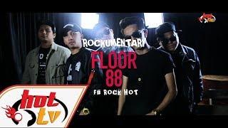 FLOOR 88 - Rockumentari Hot : FB Rock Hot