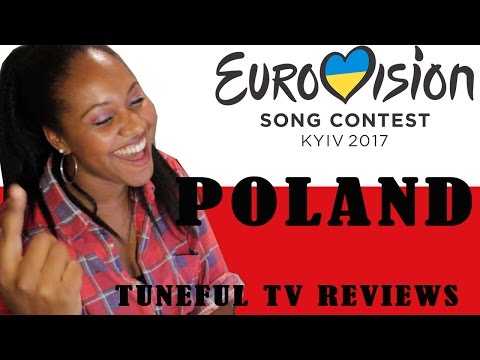 Eurovision 2017 - POLAND - Tuneful TV Reaction & Review
