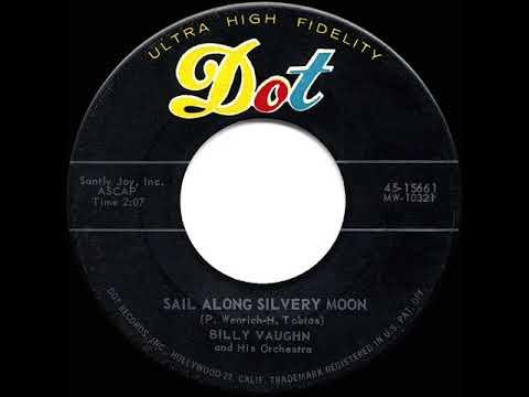 1958 HITS ARCHIVE: Sail Along Silvery Moon - Billy Vaughn