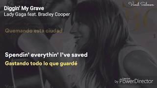 Lady Gaga & Bradley Cooper - Diggin' My Grave (Lyrics + En Español) (Cover) Video