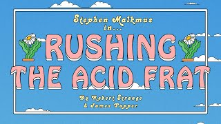 "Stephen Malkmus - ""Rushing the Acid Frat"" (Official Music Video)"