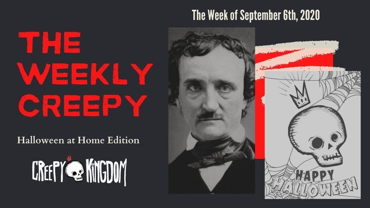 The Weekly Creepy 9-6-20