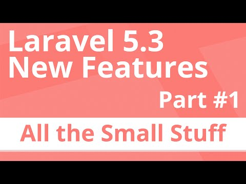 Laravel 5.3 New Features - All the Small Changes
