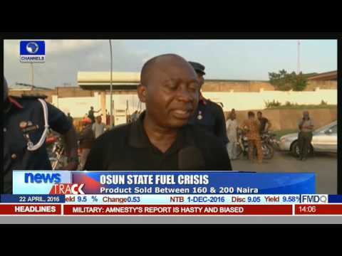 Osun State Fuel Crisis: Product Sold Between N160 & N200