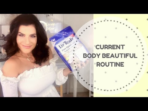 CURRENT BODY BEAUTIFUL ROUTINE