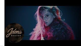 Смотреть клип Jelena Kostov - Pameti Zbogom