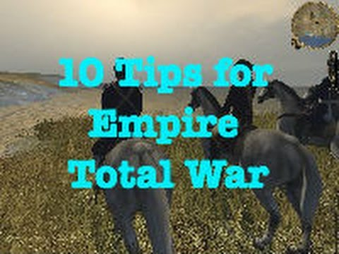 10 Tips And Tricks For Competitive Empire: Total War
