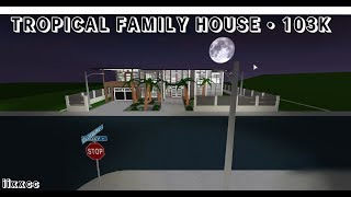 ROBLOX | Welcome to Bloxburg | Tropical Family House | 103K (tour)