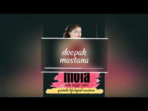 mola-nik-lage-rani//cg-tapory-mix//cg-song//deepak-mastana