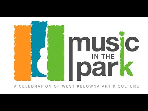 West Kelowna Music in the Park 2016 - Creative Okanagan