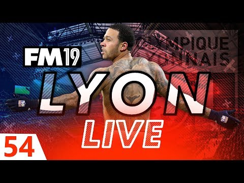 Football Manager 2019 | Lyon Live #54: Dep-bye? #FM19